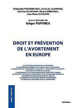 En estos días se acba de publicar una obra colectiva dirigida por Grégor Puppinck en la misma línea de proteger a los profesionales provida [Derecho y prevención del aborto en Europa]